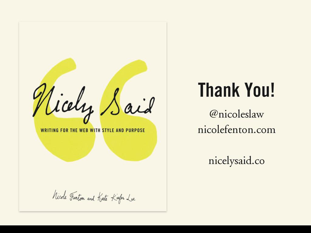 Thank You! @nicoleslaw nicolefenton.com ! nicel...