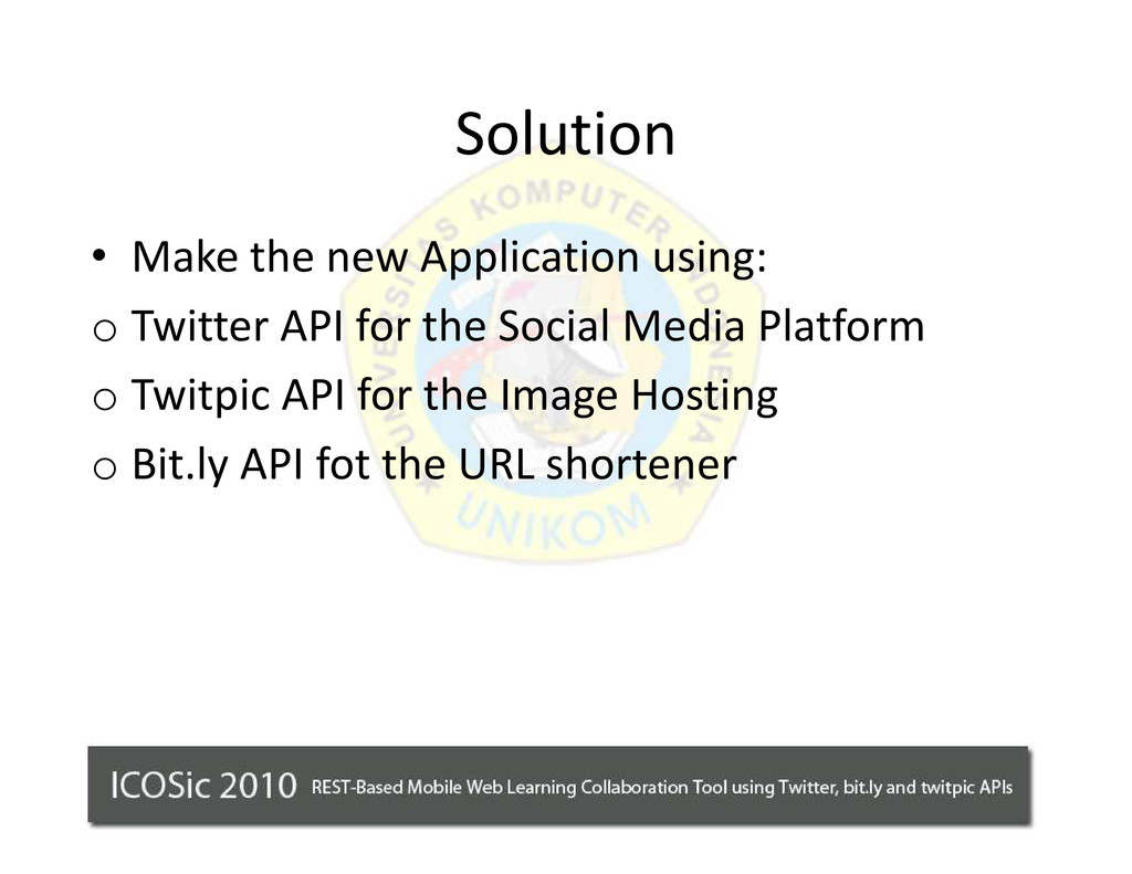 Solution ‡ Make the new Application using: o Tw...