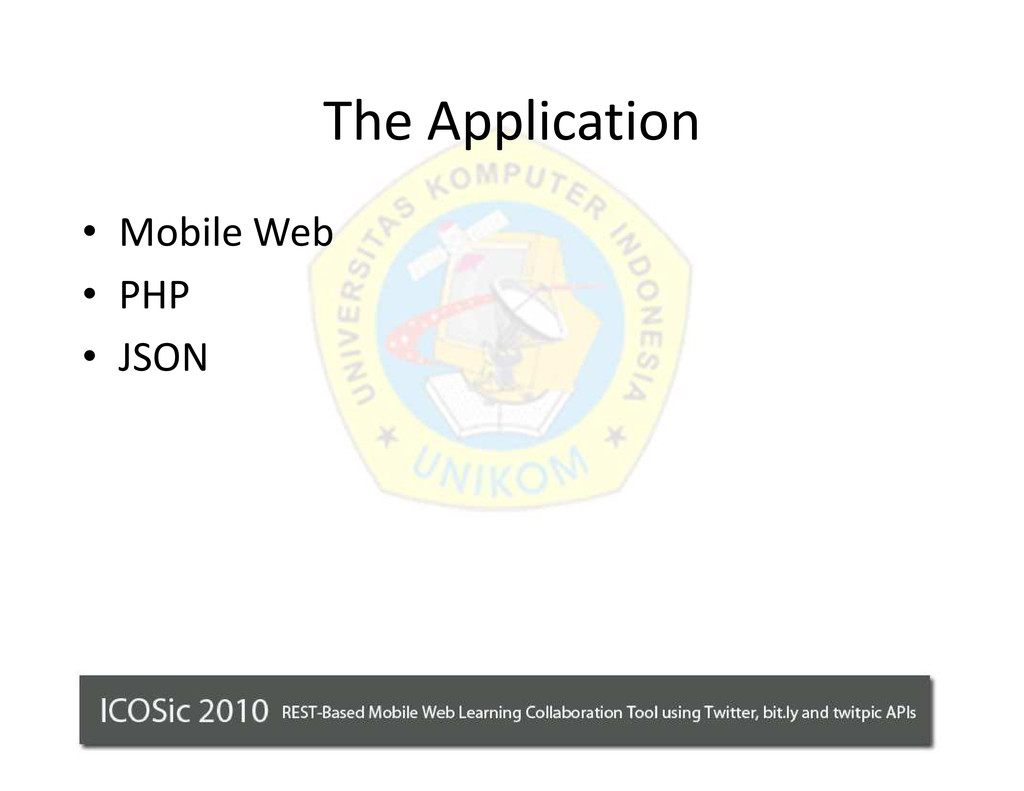 The Application ‡ Mobile Web ‡ PHP ‡ JSON