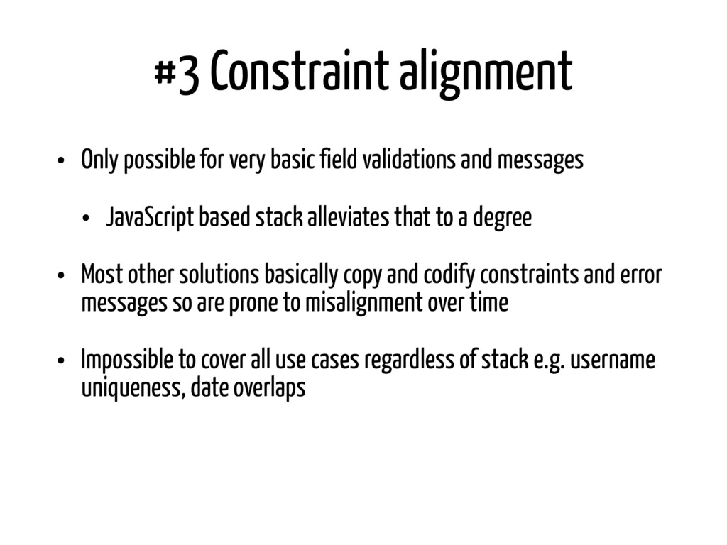 #3 Constraint alignment • Only possible for ver...