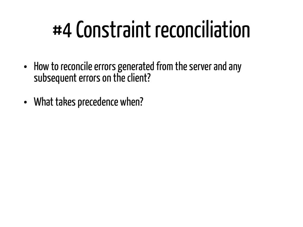 #4 Constraint reconciliation • How to reconcile...