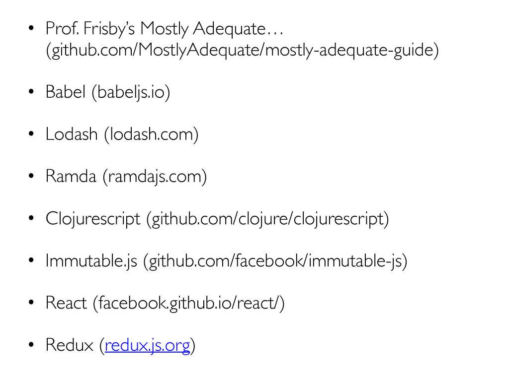 • Prof. Frisby's Mostly Adequate…