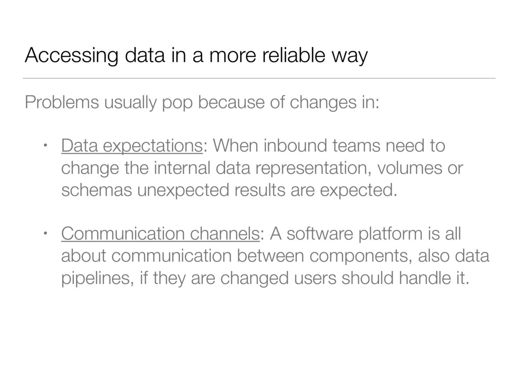 Accessing data in a more reliable way Problems ...