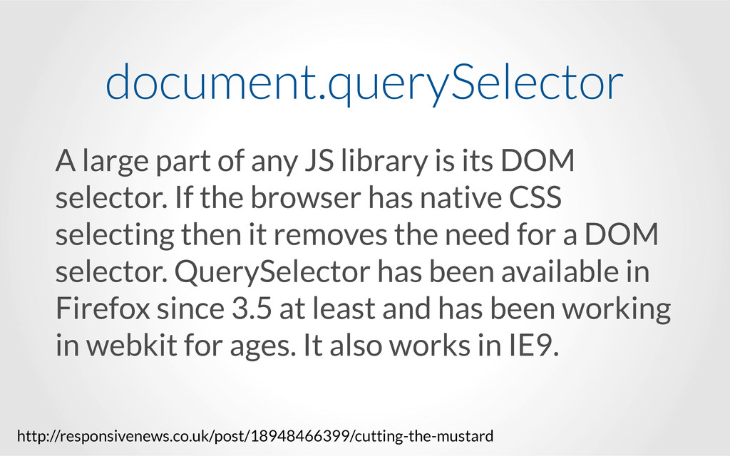 A large part of any JS library is its DOM selec...
