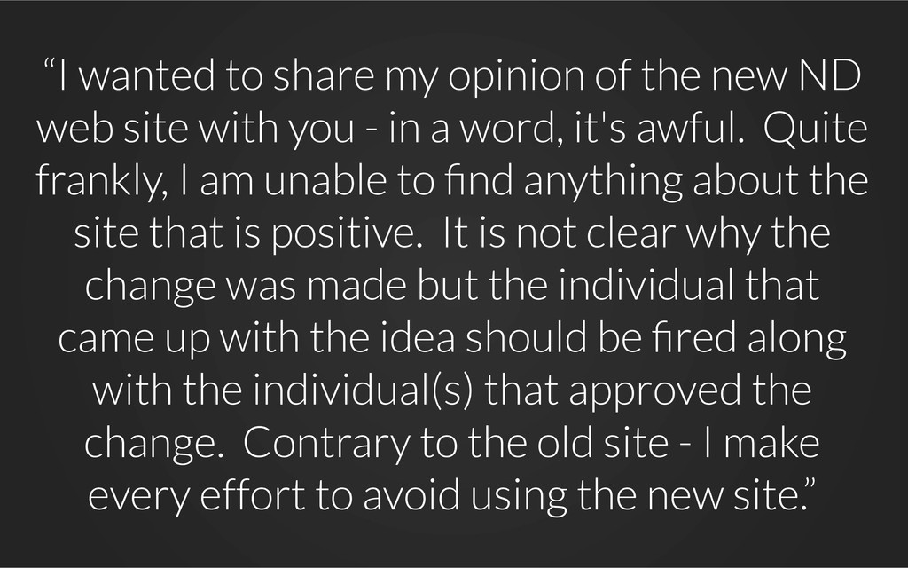 """""""I wanted to share my opinion of the new ND web..."""