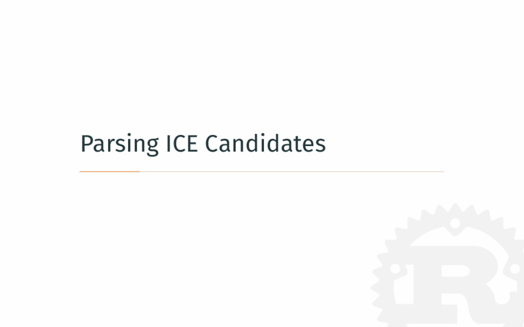 Parsing ICE Candidates