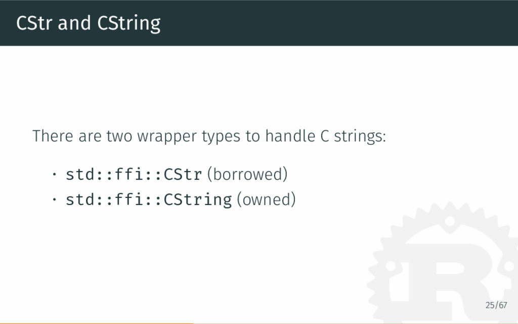 CStr and CString There are two wrapper types to...