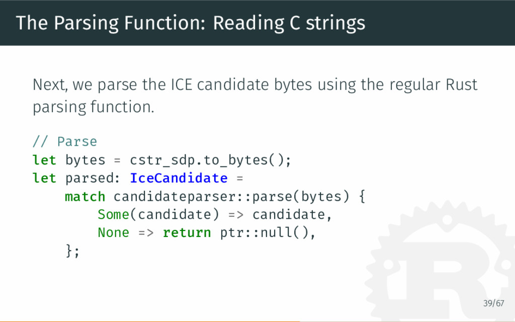 The Parsing Function: Reading C strings Next, w...