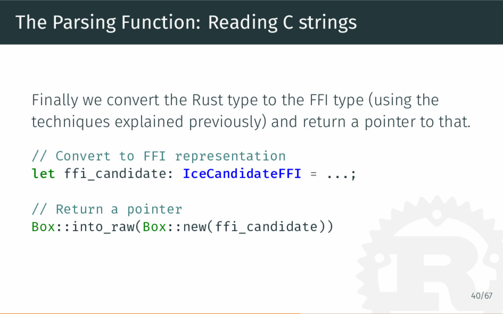 The Parsing Function: Reading C strings Finally...