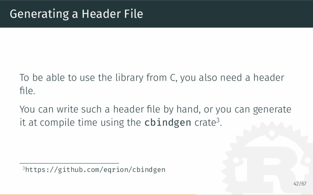 Generating a Header File To be able to use the ...