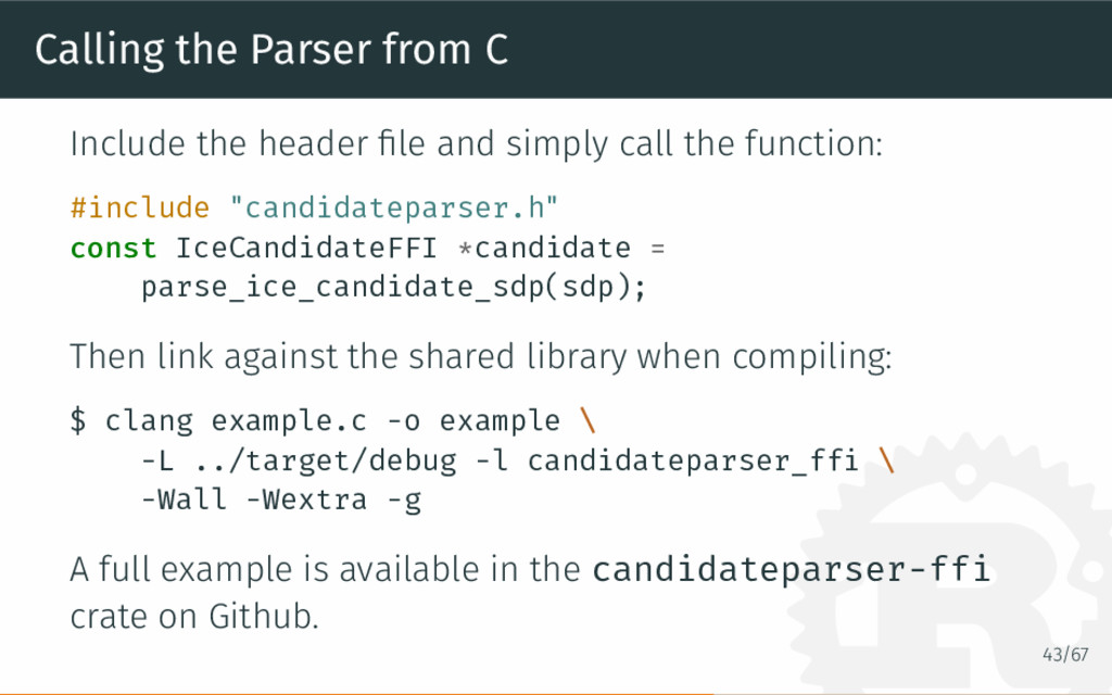 Calling the Parser from C Include the header fil...