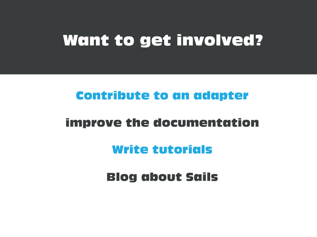 Want to get involved? Contribute to an adapter ...