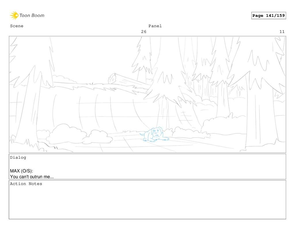 Scene 26 Panel 11 Dialog MAX (O/S): You can't o...