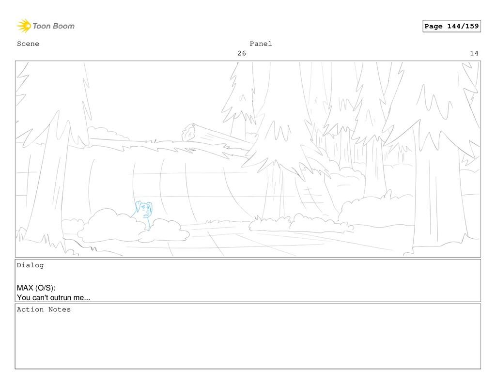 Scene 26 Panel 14 Dialog MAX (O/S): You can't o...