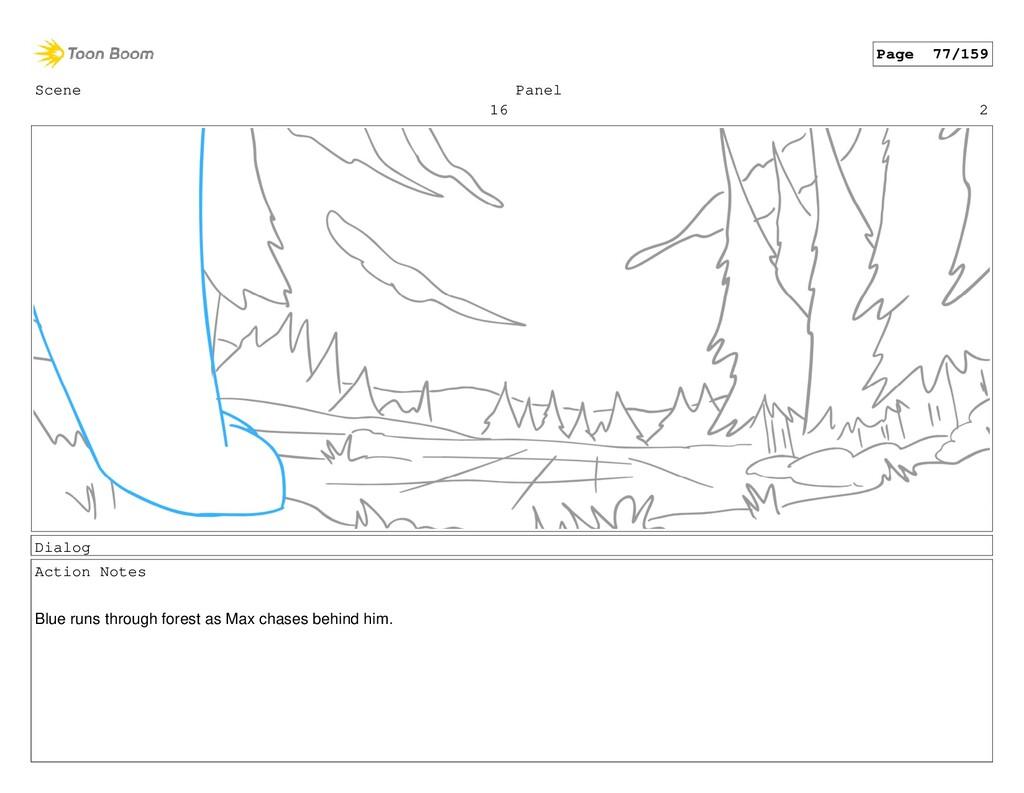 Scene 16 Panel 2 Dialog Action Notes Blue runs ...