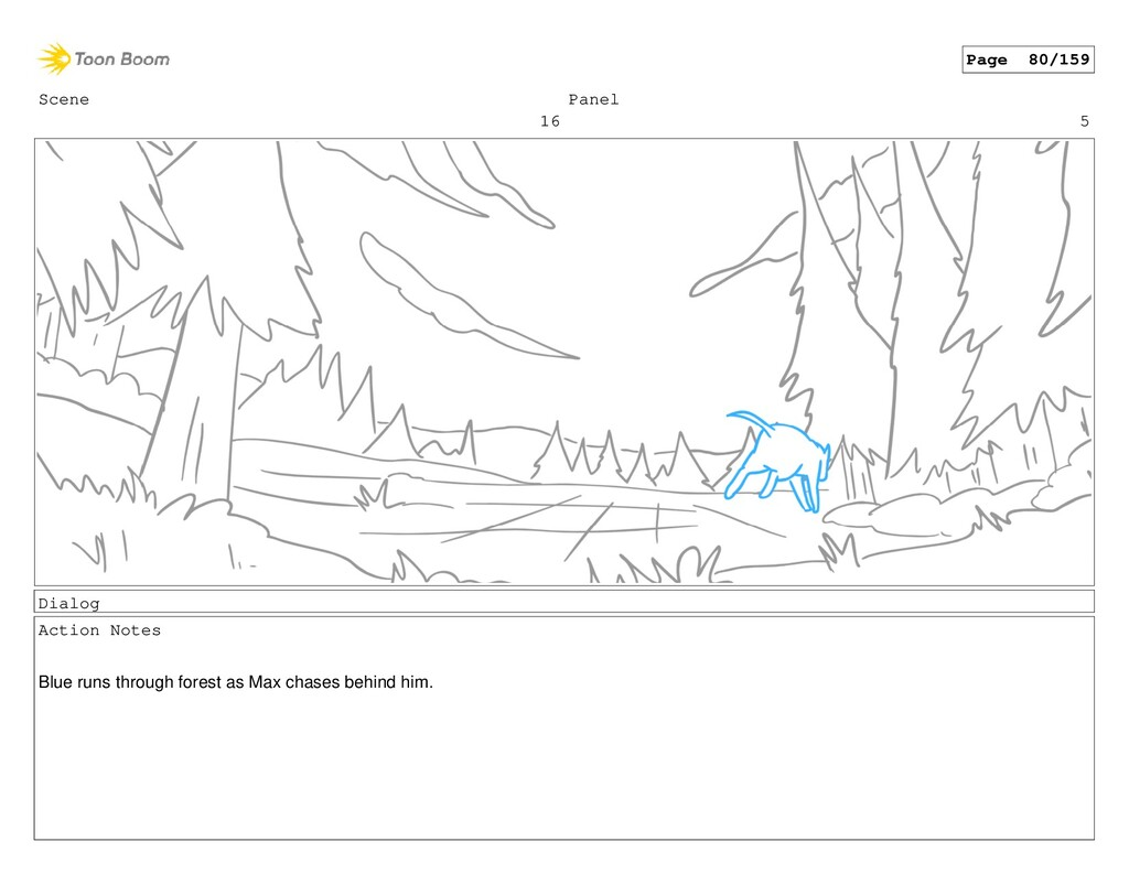 Scene 16 Panel 5 Dialog Action Notes Blue runs ...