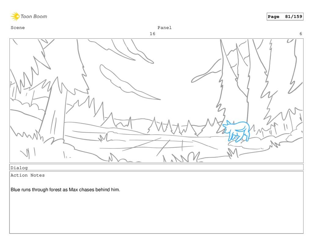 Scene 16 Panel 6 Dialog Action Notes Blue runs ...