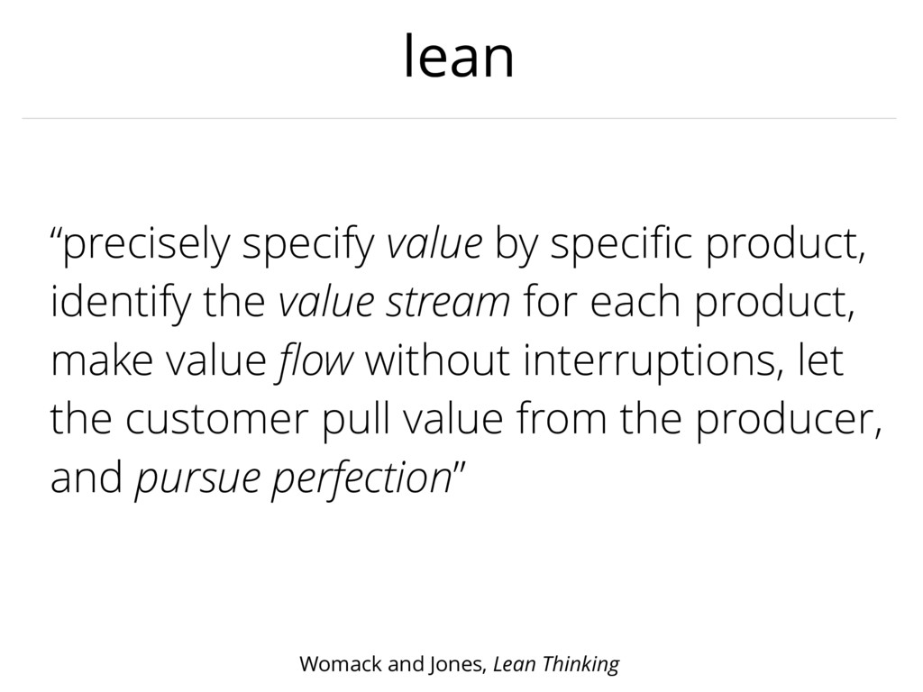 "lean ""precisely specify value by specific produc..."
