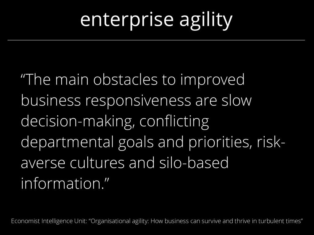 """enterprise agility """"The main obstacles to impro..."""