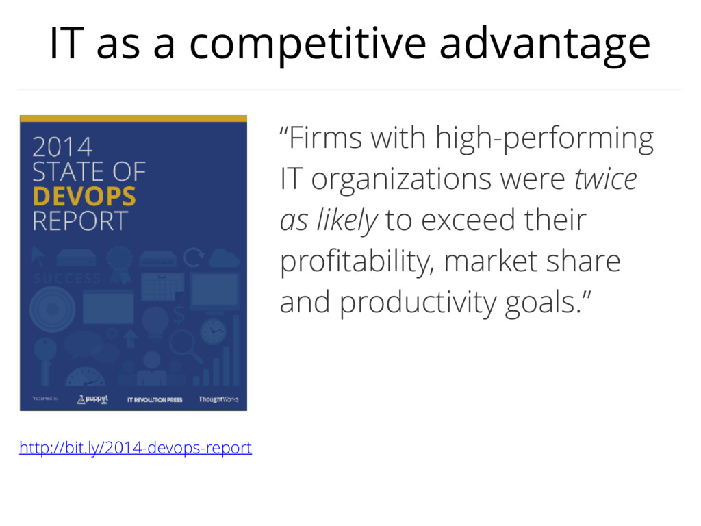 """IT as a competitive advantage """"Firms with high-..."""