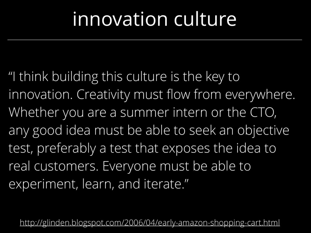 "innovation culture ""I think building this cultu..."