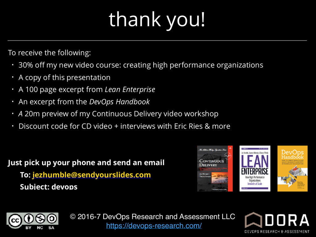 thank you! © 2016-7 DevOps Research and Assessm...