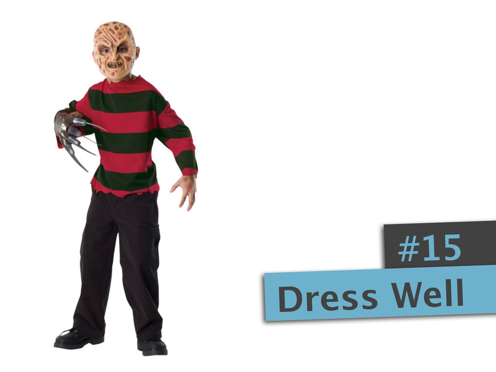 #15 Dress Well