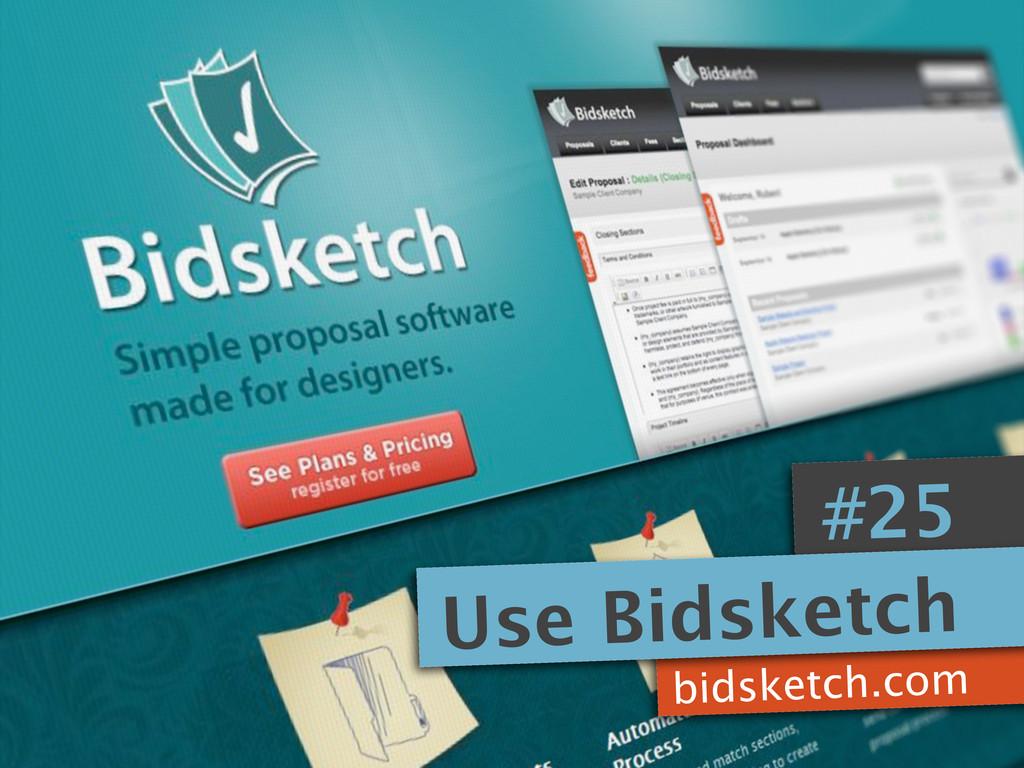 bidsketch.com #25 Use Bidsketch