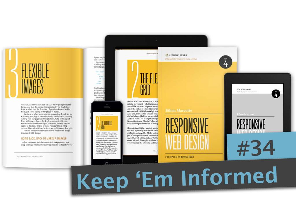#34 Keep 'Em Informed
