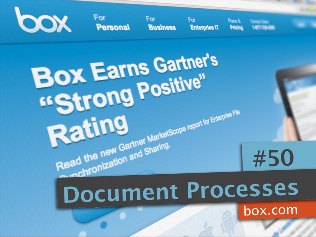 box.com #50 Document Processes
