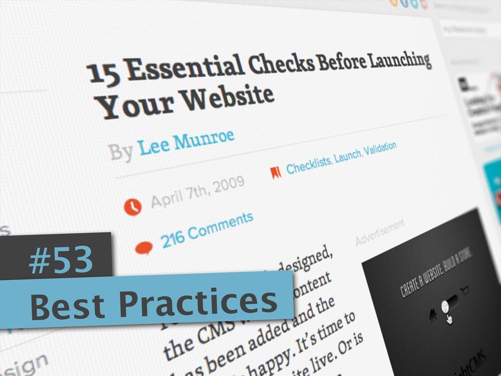 #53 Best Practices
