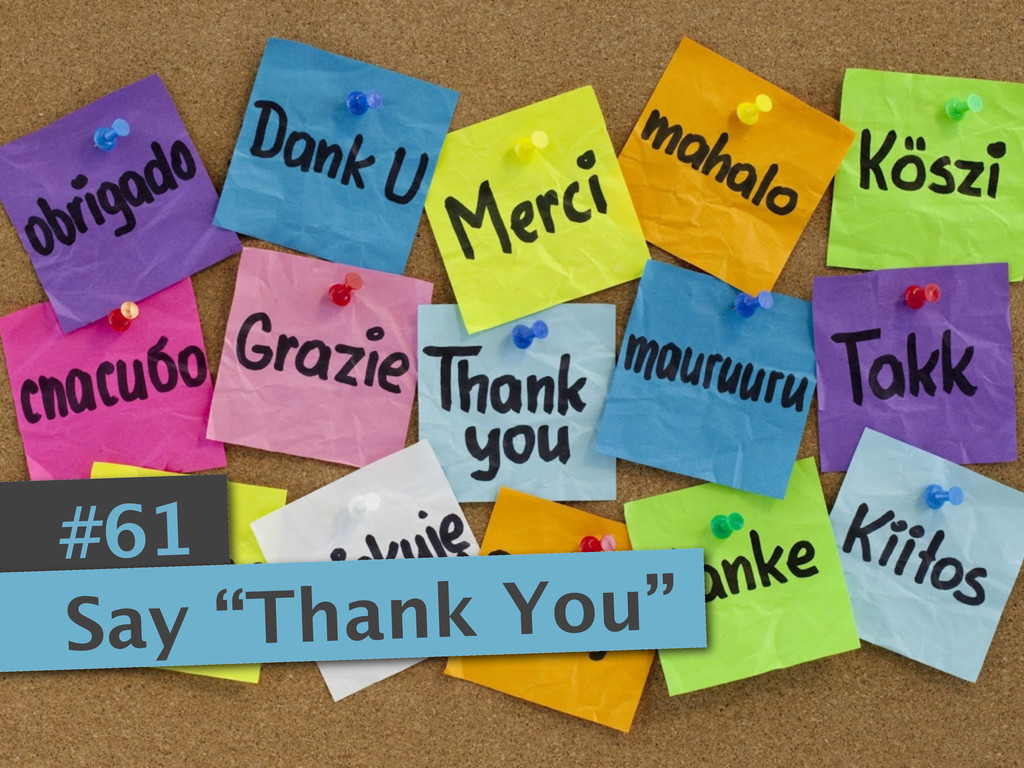 """#61 Say """"Thank You"""""""