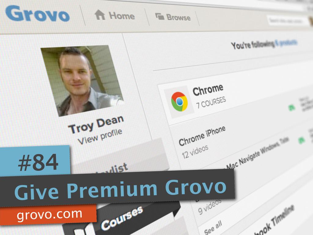 grovo.com #84 Give Premium Grovo