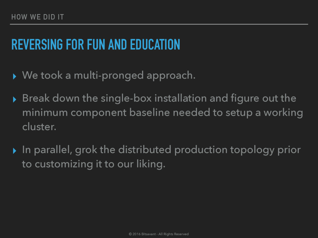 HOW WE DID IT REVERSING FOR FUN AND EDUCATION ▸...