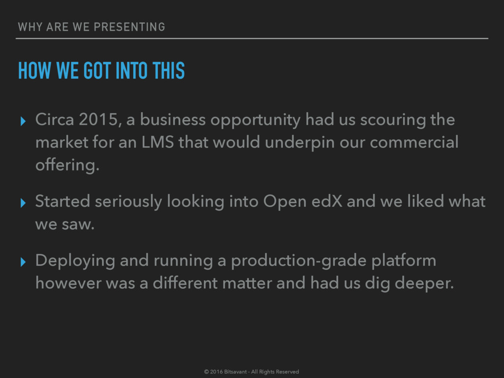 WHY ARE WE PRESENTING HOW WE GOT INTO THIS ▸ Ci...