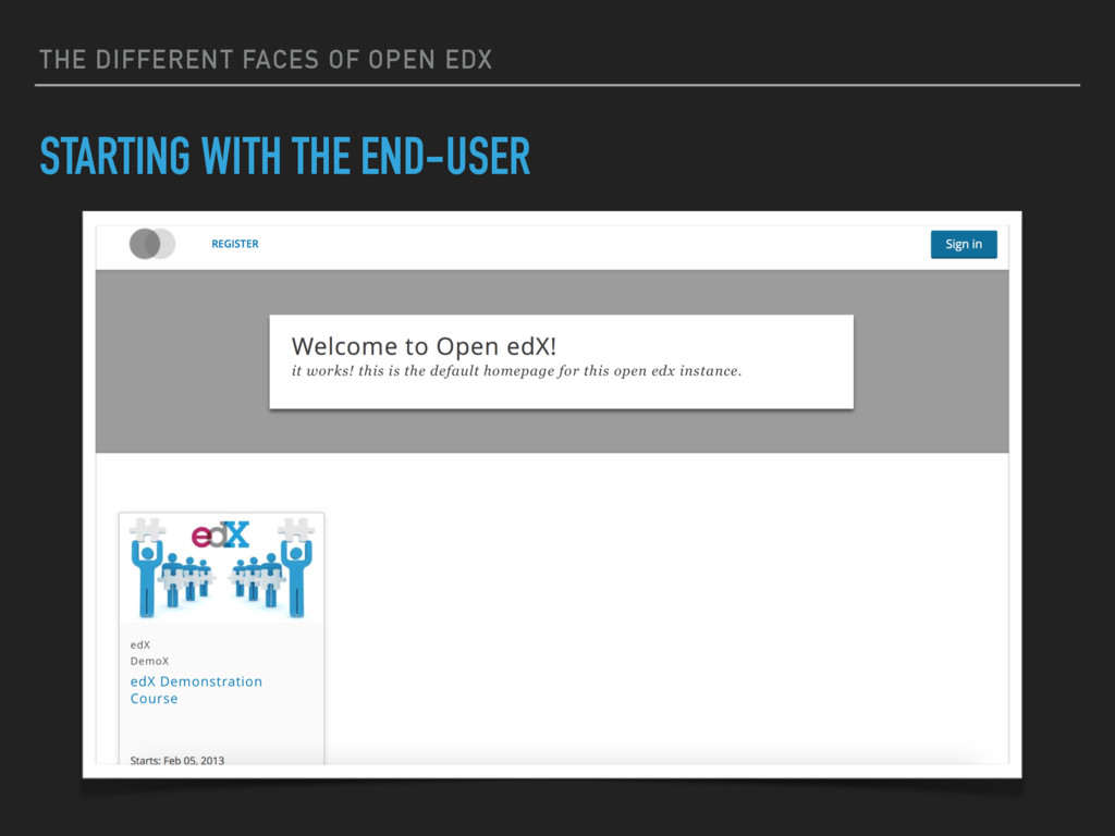 THE DIFFERENT FACES OF OPEN EDX STARTING WITH T...