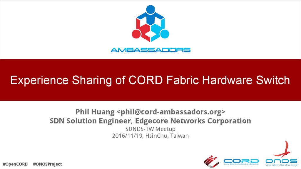 Experience Sharing of CORD Fabric Hardware Swit...