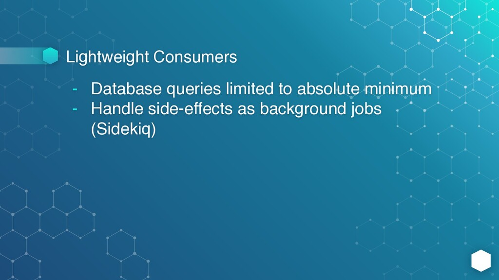 Lightweight Consumers - Database queries limite...