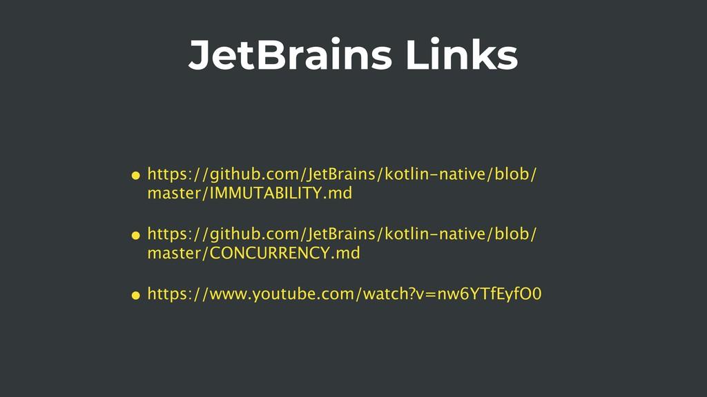 JetBrains Links • https://github.com/JetBrains/...
