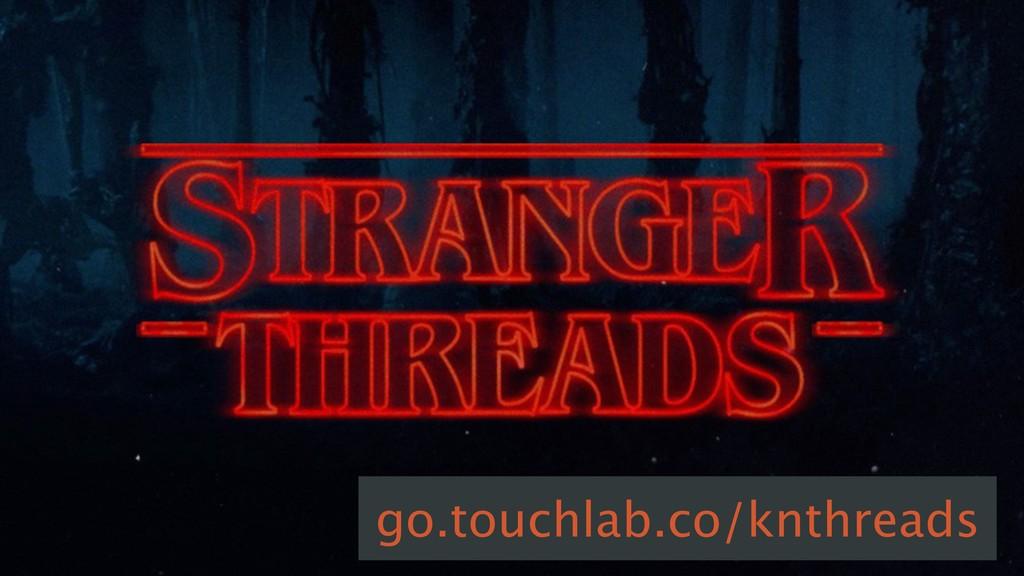 go.touchlab.co/knthreads