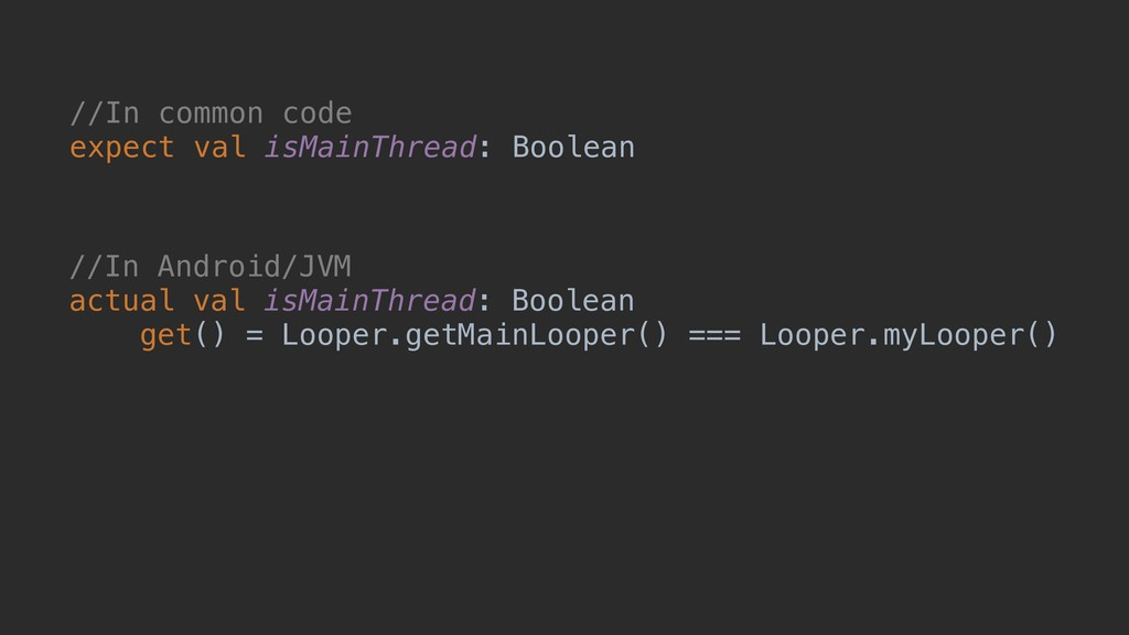 //In common code expect val isMainThread: Boole...