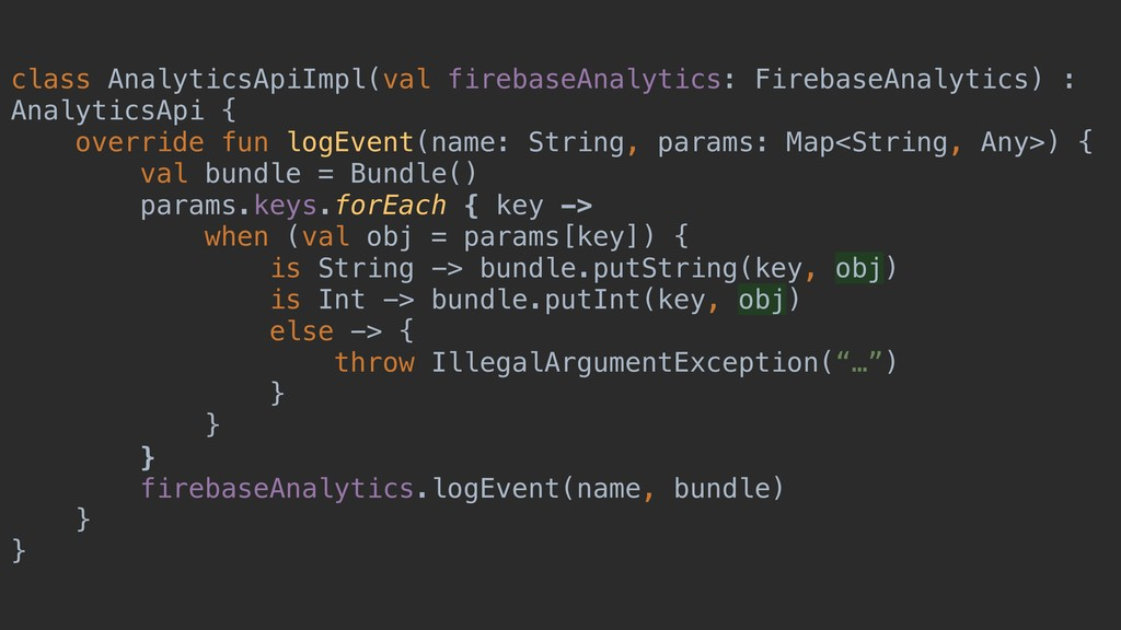 class AnalyticsApiImpl(val firebaseAnalytics: F...