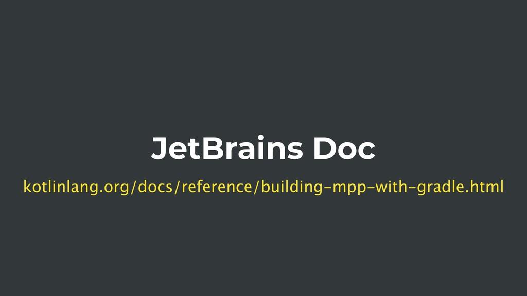 JetBrains Doc kotlinlang.org/docs/reference/bui...