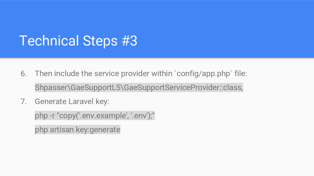 Technical Steps #3 6. Then include the service ...