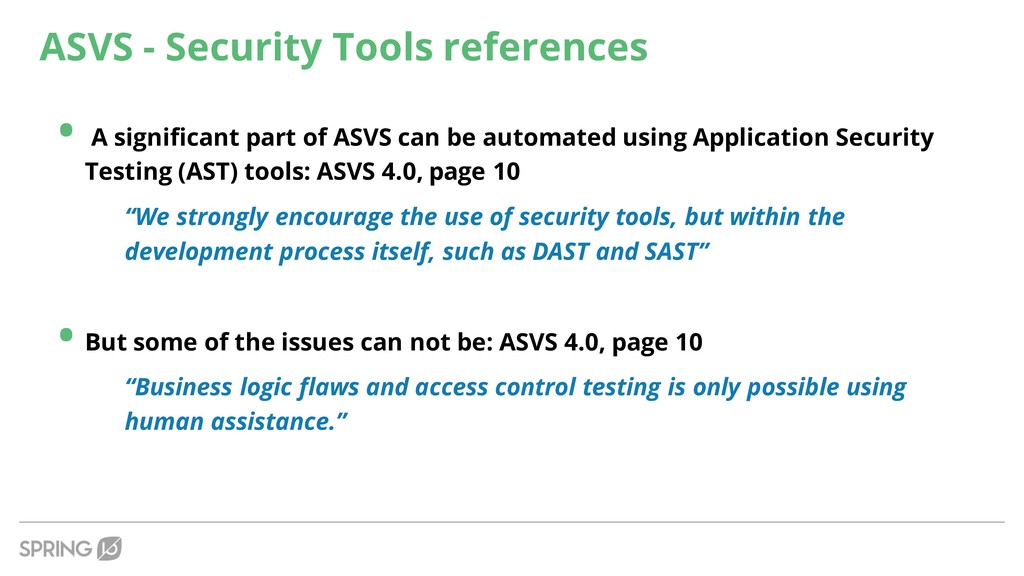 ASVS - Security Tools references • A significan...