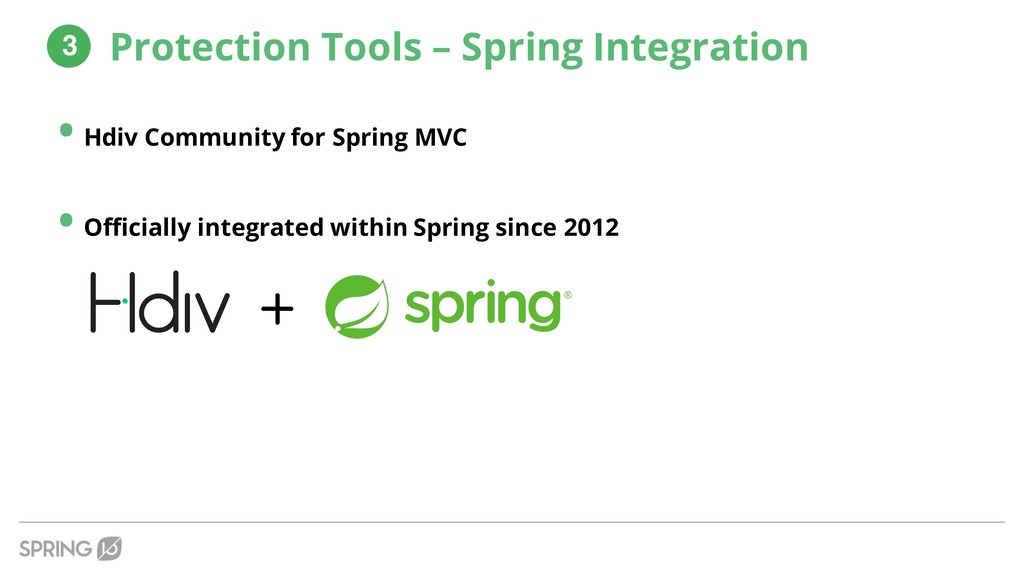 • Hdiv Community for Spring MVC • Officially in...