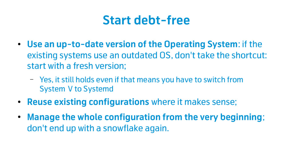 Start debt-free ● Use an up-to-date version of ...