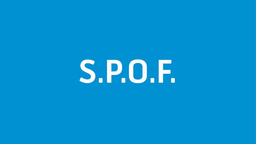 S.P.O.F.