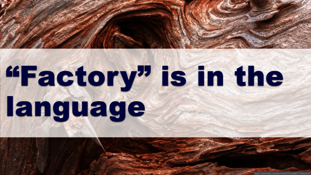 """Factory"" is in the language https://www.flickr..."
