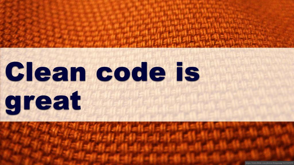 Clean code is great https://www.flickr.com/phot...